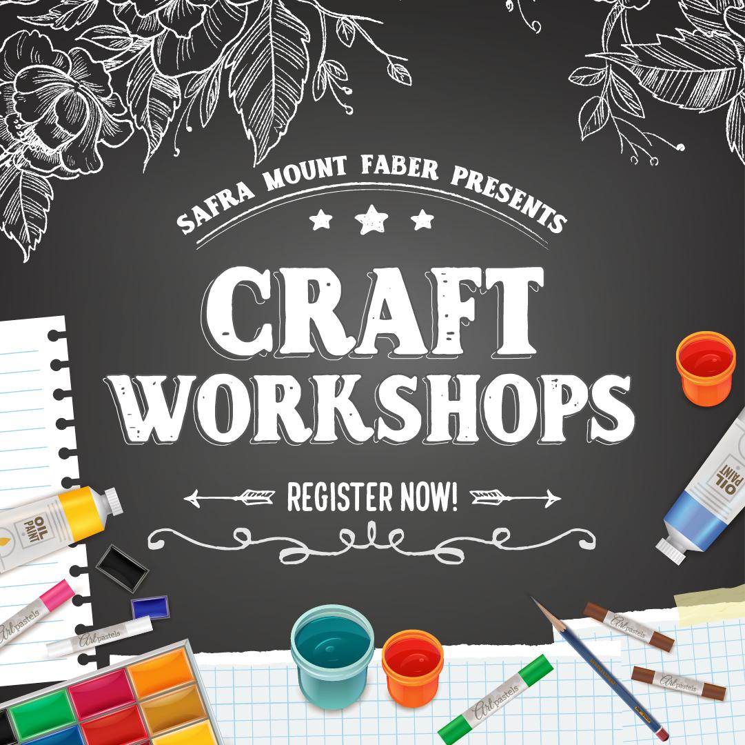 SAFRA Mount Faber – Craft Workshops