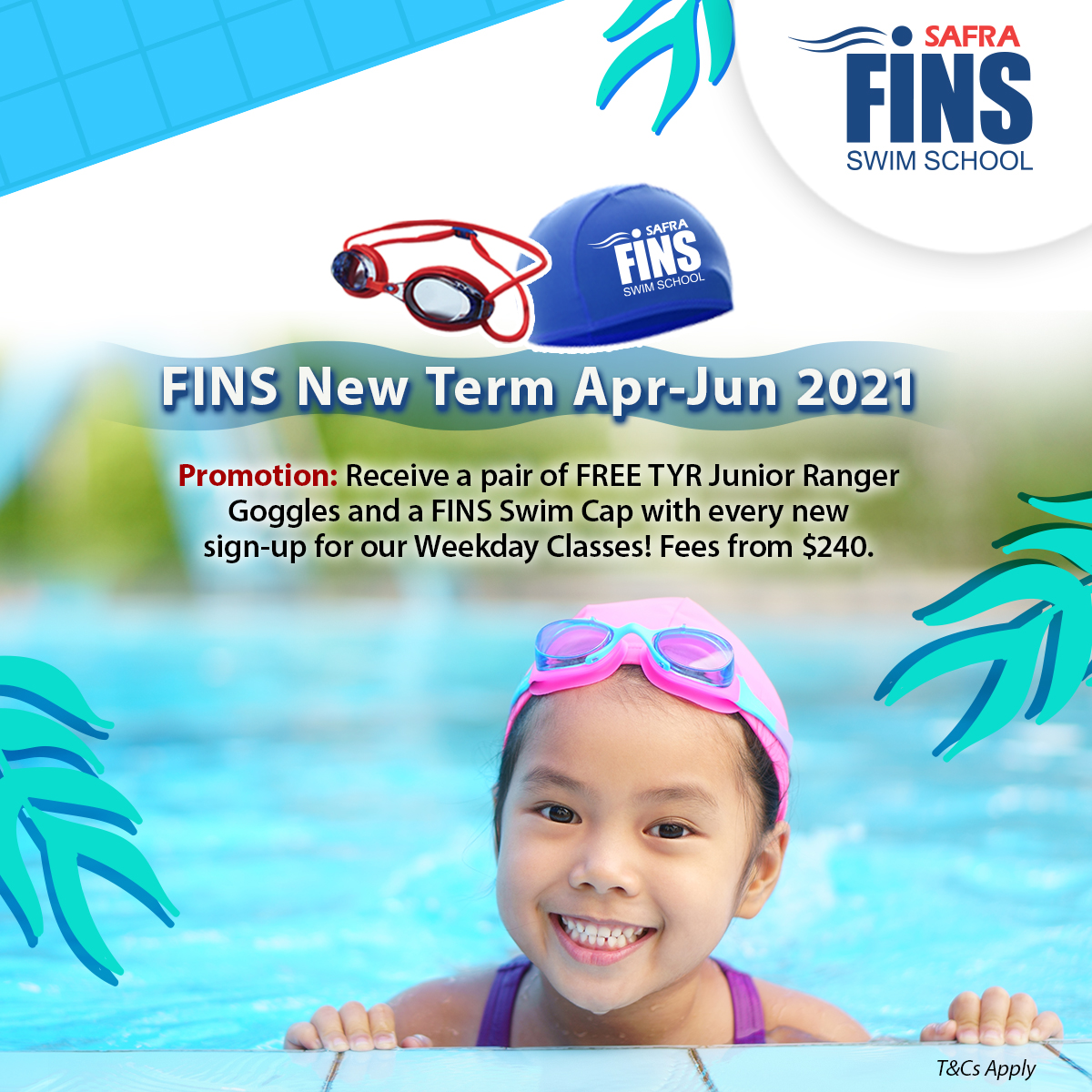 FINS Swim School – Sign Up Apr-Jun 2021 Weekday Classes To Receive A Free Pair Of TYR Junior Ranger Goggles + FINS Swim Cap